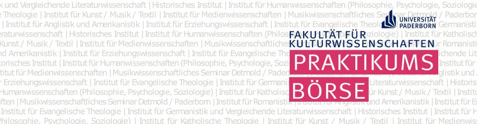 Praktikumsbörse der Fakultät für Kulturwissenschaften